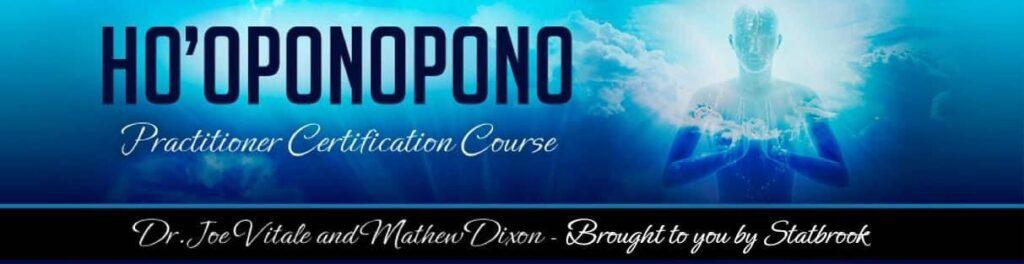 hoponopono dr joe vitale course